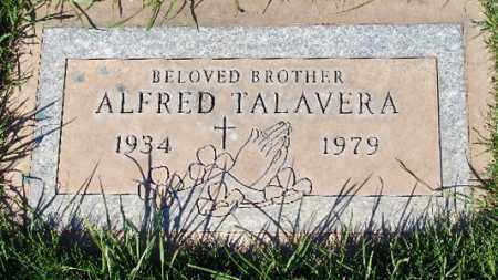 TALAVERA, ALFRED - Maricopa County, Arizona | ALFRED TALAVERA - Arizona Gravestone Photos