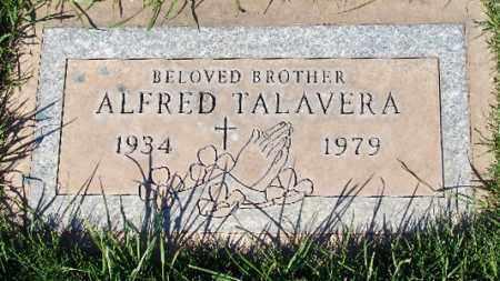 TALAVERA, ALFRED - Maricopa County, Arizona | ALFRED TALAVERA - Arizona Gravestone Photos