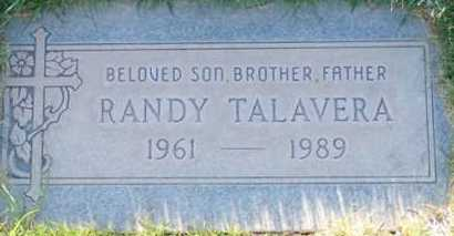 TALAVERA, RANDY - Maricopa County, Arizona   RANDY TALAVERA - Arizona Gravestone Photos