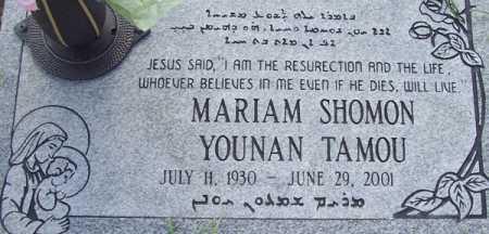 TAMOU, MARIAM SHOMON YOUNAN - Maricopa County, Arizona | MARIAM SHOMON YOUNAN TAMOU - Arizona Gravestone Photos