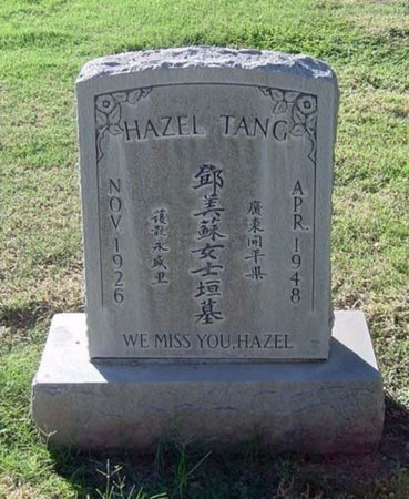 TANG, HAZEL - Maricopa County, Arizona | HAZEL TANG - Arizona Gravestone Photos