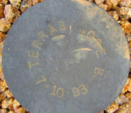 TERRAS, JOSE B. - Maricopa County, Arizona   JOSE B. TERRAS - Arizona Gravestone Photos