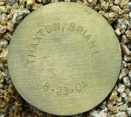 THAXTON, BRIAN L. - Maricopa County, Arizona | BRIAN L. THAXTON - Arizona Gravestone Photos