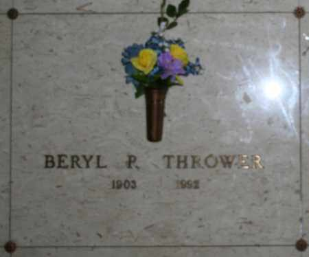 THROWER, BERYL P - Maricopa County, Arizona | BERYL P THROWER - Arizona Gravestone Photos