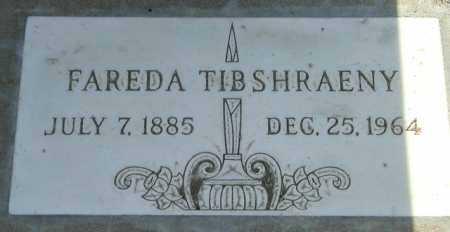 TIBSHRAENY, FAREDA - Maricopa County, Arizona | FAREDA TIBSHRAENY - Arizona Gravestone Photos
