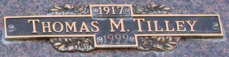 TILLEY, THOMAS M - Maricopa County, Arizona | THOMAS M TILLEY - Arizona Gravestone Photos