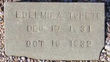 TOPETE, EDELMIRA - Maricopa County, Arizona | EDELMIRA TOPETE - Arizona Gravestone Photos