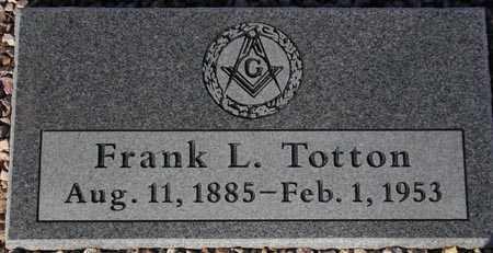 TOTTON, FRANK L. - Maricopa County, Arizona   FRANK L. TOTTON - Arizona Gravestone Photos