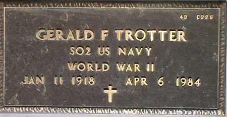 TROTTER, GERALD F. - Maricopa County, Arizona | GERALD F. TROTTER - Arizona Gravestone Photos