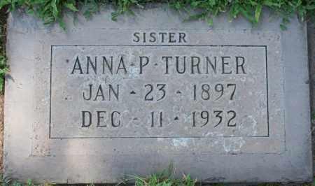 TURNER, ANNA P. - Maricopa County, Arizona   ANNA P. TURNER - Arizona Gravestone Photos