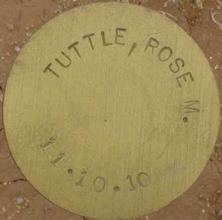 TUTTLE, ROSE M. - Maricopa County, Arizona | ROSE M. TUTTLE - Arizona Gravestone Photos