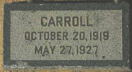 UNKNOWN, CARROLL - Maricopa County, Arizona | CARROLL UNKNOWN - Arizona Gravestone Photos