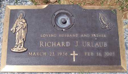URLAUB, RICHARD J. - Maricopa County, Arizona | RICHARD J. URLAUB - Arizona Gravestone Photos