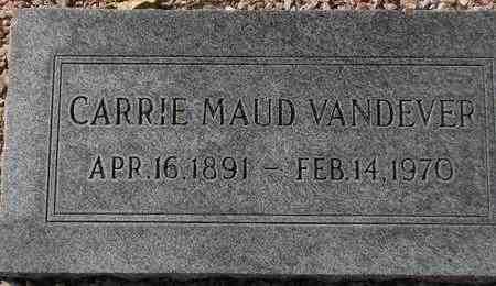 VANDEVER, CARRIE MAUD - Maricopa County, Arizona   CARRIE MAUD VANDEVER - Arizona Gravestone Photos