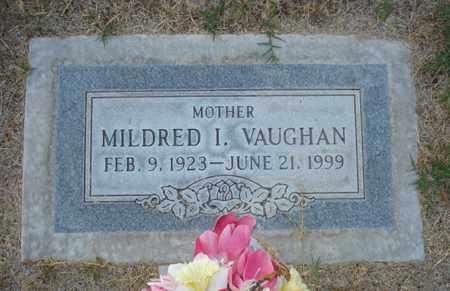 VAUGHAN, MILDRED I. - Maricopa County, Arizona | MILDRED I. VAUGHAN - Arizona Gravestone Photos