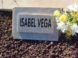 VEGA, ISABEL - Maricopa County, Arizona | ISABEL VEGA - Arizona Gravestone Photos