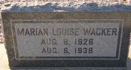 WACKER, MARIAN LOUISE - Maricopa County, Arizona | MARIAN LOUISE WACKER - Arizona Gravestone Photos
