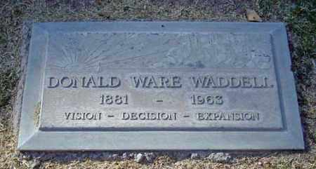 WADDELL, DONALD WARE - Maricopa County, Arizona | DONALD WARE WADDELL - Arizona Gravestone Photos