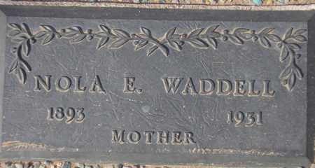 WADDELL, NOLA E. - Maricopa County, Arizona | NOLA E. WADDELL - Arizona Gravestone Photos