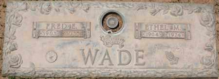 WADE, ETHEL M. - Maricopa County, Arizona | ETHEL M. WADE - Arizona Gravestone Photos