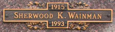 WAINMAN, SHERWOOD K - Maricopa County, Arizona | SHERWOOD K WAINMAN - Arizona Gravestone Photos