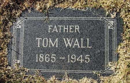 WALL, TOM - Maricopa County, Arizona | TOM WALL - Arizona Gravestone Photos