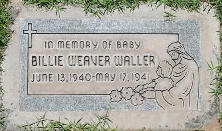 WALLER, BILLIE WEAVER - Maricopa County, Arizona | BILLIE WEAVER WALLER - Arizona Gravestone Photos