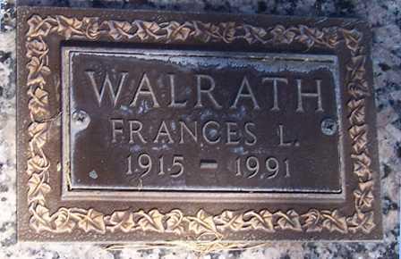WALRATH, FRANCES L. - Maricopa County, Arizona | FRANCES L. WALRATH - Arizona Gravestone Photos