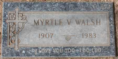 WALSH, MYRTLE V - Maricopa County, Arizona | MYRTLE V WALSH - Arizona Gravestone Photos