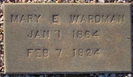 WARDMAN, MARY E. - Maricopa County, Arizona | MARY E. WARDMAN - Arizona Gravestone Photos