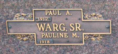 WARG, PAUL A SR - Maricopa County, Arizona   PAUL A SR WARG - Arizona Gravestone Photos