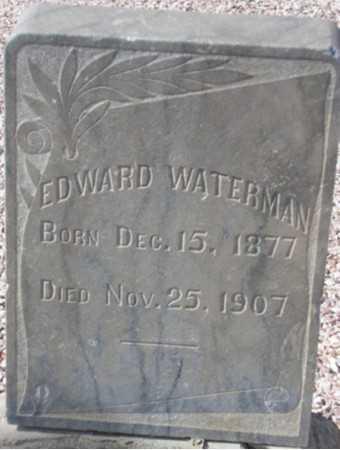 WATERMAN, EDWARD - Maricopa County, Arizona | EDWARD WATERMAN - Arizona Gravestone Photos