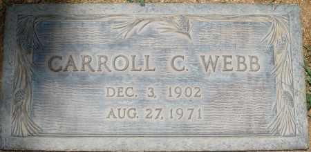 WEBB, CARROLL C. - Maricopa County, Arizona | CARROLL C. WEBB - Arizona Gravestone Photos