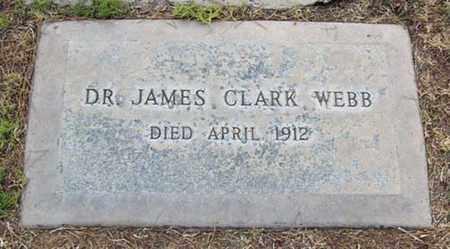 WEBB, JAMES CLARK - Maricopa County, Arizona | JAMES CLARK WEBB - Arizona Gravestone Photos
