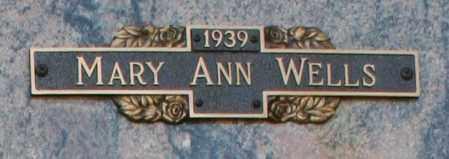 WELLS, MARY ANN - Maricopa County, Arizona   MARY ANN WELLS - Arizona Gravestone Photos