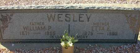 WESLEY, WILLIAM P. - Maricopa County, Arizona | WILLIAM P. WESLEY - Arizona Gravestone Photos