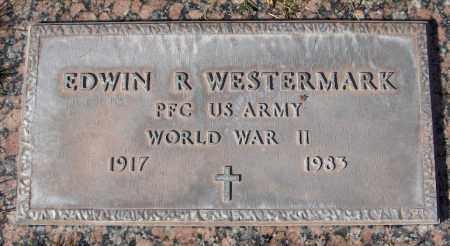 WESTERMARK, EDWIN R. - Maricopa County, Arizona | EDWIN R. WESTERMARK - Arizona Gravestone Photos