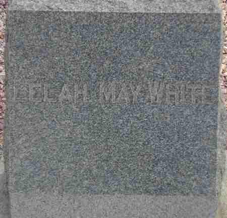 WHITE, LELAH MAY - Maricopa County, Arizona | LELAH MAY WHITE - Arizona Gravestone Photos