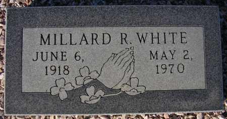 WHITE, MILLARD R. - Maricopa County, Arizona | MILLARD R. WHITE - Arizona Gravestone Photos