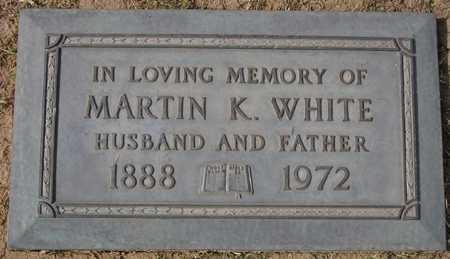 WHITE, MARTIN K. - Maricopa County, Arizona | MARTIN K. WHITE - Arizona Gravestone Photos