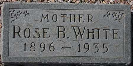 WHITE, ROSE B. - Maricopa County, Arizona | ROSE B. WHITE - Arizona Gravestone Photos
