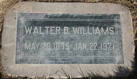WILLIAMS, WALTER B - Maricopa County, Arizona | WALTER B WILLIAMS - Arizona Gravestone Photos