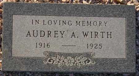 WIRTH, AUDREY A. - Maricopa County, Arizona | AUDREY A. WIRTH - Arizona Gravestone Photos