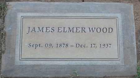 WOOD, JAMES ELMER - Maricopa County, Arizona | JAMES ELMER WOOD - Arizona Gravestone Photos