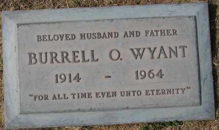 WYANT, BURRELL O. - Maricopa County, Arizona | BURRELL O. WYANT - Arizona Gravestone Photos