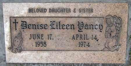 YANCY, DENISE EILEEN - Maricopa County, Arizona   DENISE EILEEN YANCY - Arizona Gravestone Photos
