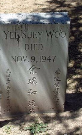 YEE, SUEY WOO - Maricopa County, Arizona | SUEY WOO YEE - Arizona Gravestone Photos
