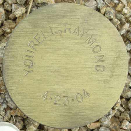 YOURELL, RAYMOND - Maricopa County, Arizona | RAYMOND YOURELL - Arizona Gravestone Photos