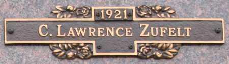 ZUFELT, C. LAWRENCE - Maricopa County, Arizona   C. LAWRENCE ZUFELT - Arizona Gravestone Photos