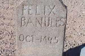 BANULES, FELIX - Mohave County, Arizona | FELIX BANULES - Arizona Gravestone Photos